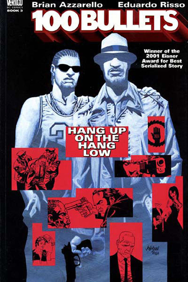 100 BULLETS TP VOL 03 HANG UP ON THE HANG LOW (OCT098206) (M