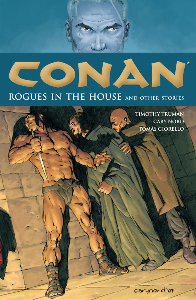 CONAN TP VOL 05 ROGUES IN THE HOUSE (APR118066)