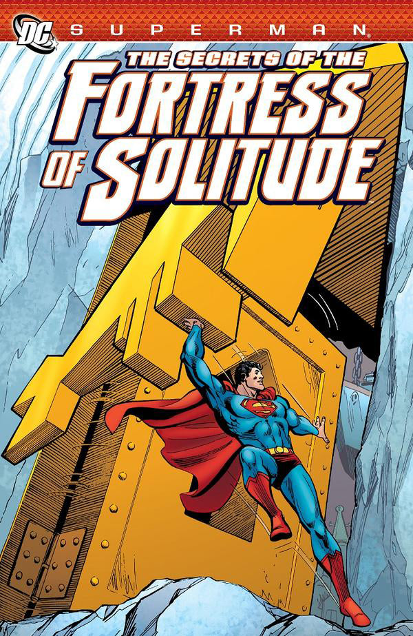 SUPERMAN SECRETS OF THE FORTRESS OF SOLITUDE TP