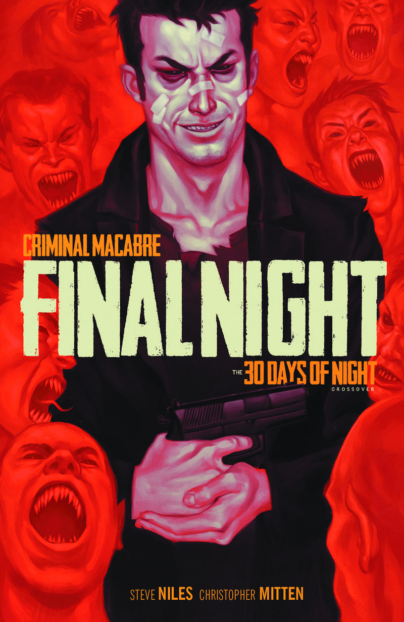 CRIMINAL MACABRE FINAL NIGHT 30 DAYS NIGHT XOVER TP (C: 0-1-