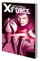 UNCANNY X-FORCE TP VOL 02 AND THEN THERE WERE THREE