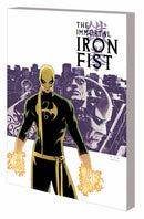 IMMORTAL IRON FIST COMPLETE COLLECTION TP VOL 01