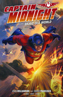 CAPTAIN MIDNIGHT TP VOL 02 BRAVE OLD WORLD (JAN140142)
