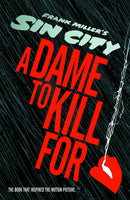 SIN CITY A DAME TO KILL FOR HC (MR) (C: 0-1-2)