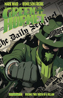 MARK WAID GREEN HORNET TP VOL 02 (C: 0-1-2)