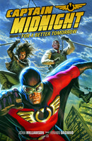 CAPTAIN MIDNIGHT TP VOL 03 BETTER TOMORROW (C: 0-1-2)