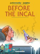 BEFORE THE INCAL HC NEW PTG (MR) (C: 0-0-1)