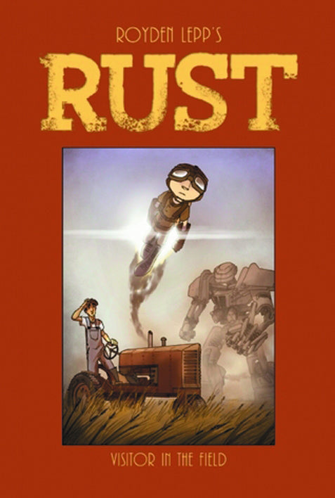 RUST HC VOL 01 VISITOR IN FIELD (O/A)