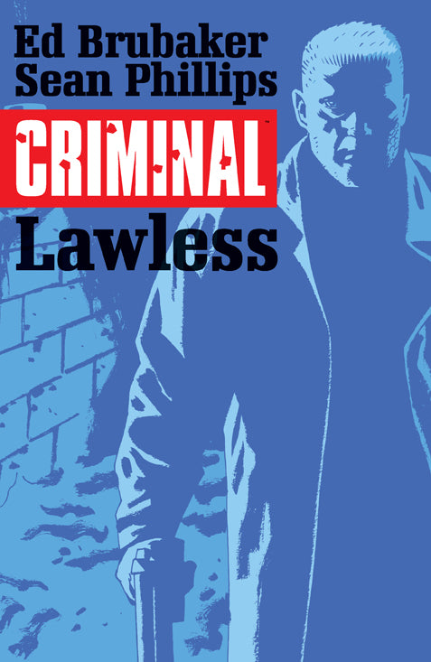 CRIMINAL TP VOL 02 LAWLESS MR