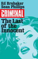 CRIMINAL TP VOL 06 LAST OF THE INNOCENT MR
