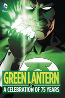 GREEN LANTERN A CELEBRATION OF 75 YEARS HC