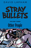STRAY BULLETS TP VOL 03 OTHER PEOPLE (MR)