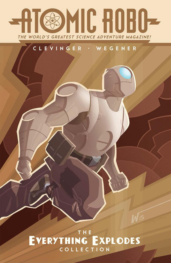 ATOMIC ROBO TP EVERYTHING EXPLODES COLLECTION