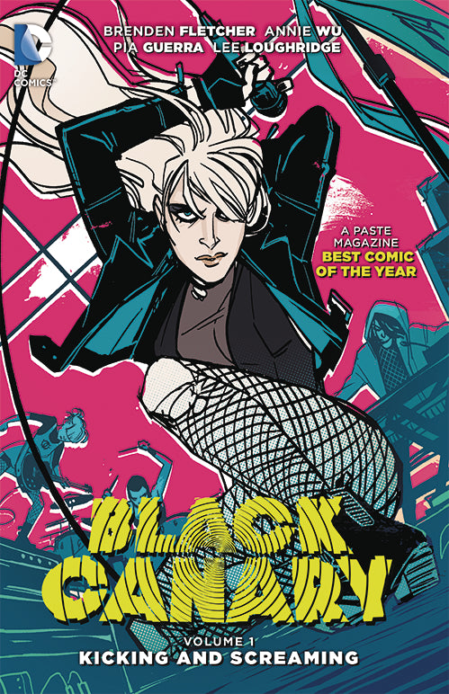BLACK CANARY TP VOL 01 KICKING AND SCREAMING