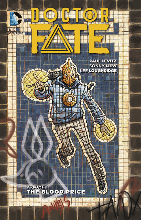 DOCTOR FATE TP VOL 01 THE BLOOD PRICE