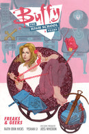 BUFFY HIGH SCHOOL YEARS FREAKS and GEEKS TP