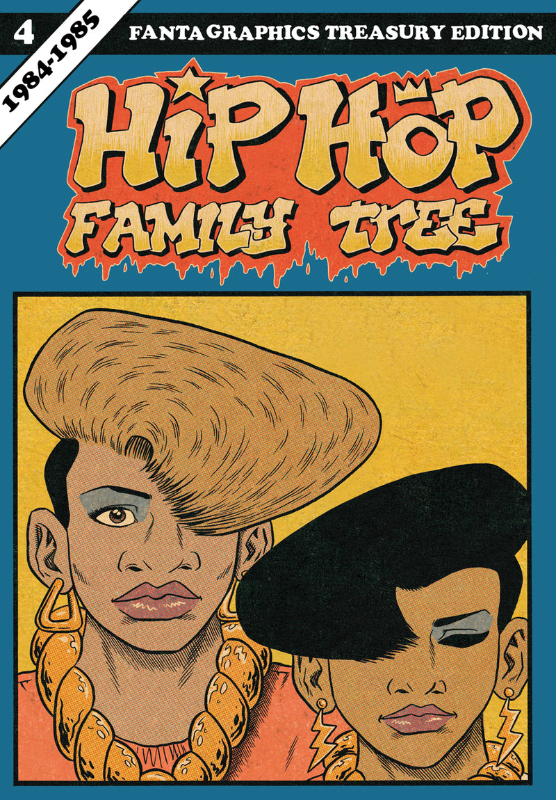 HIP HOP FAMILY TREE GN VOL 04 1984-1985 (C: 0-1-2)