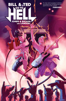 BILL & TED GO TO HELL TP (C: 0-1-2)