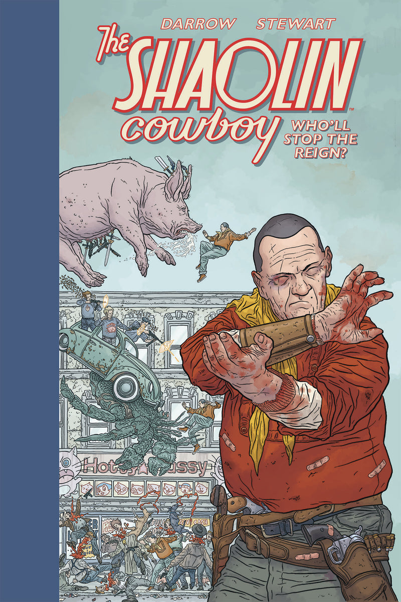 SHAOLIN COWBOY HC WHOLL STOP THE REIGN (C: 0-1-2)