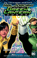 HAL JORDAN & THE GLC TP VOL 04 FRACTURE (REBIRTH)