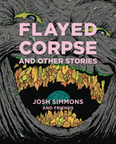 FLAYED CORPSE AND OTHER STORIES HC (MR) (C: 0-1-2)