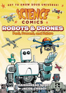 SCIENCE COMICS ROBOTS & DRONES GN (C: 1-1-0)