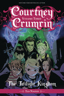 COURTNEY CRUMRIN GN VOL 03 TWILIGHT KINGDOM