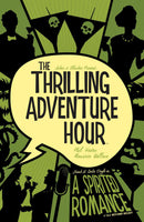 THRILLING ADV HOUR TP VOL 01 SPIRITED ROMANCE DISCOVER NOW (