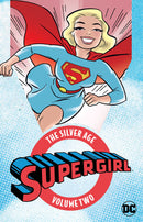 SUPERGIRL THE SILVER AGE TP VOL 02