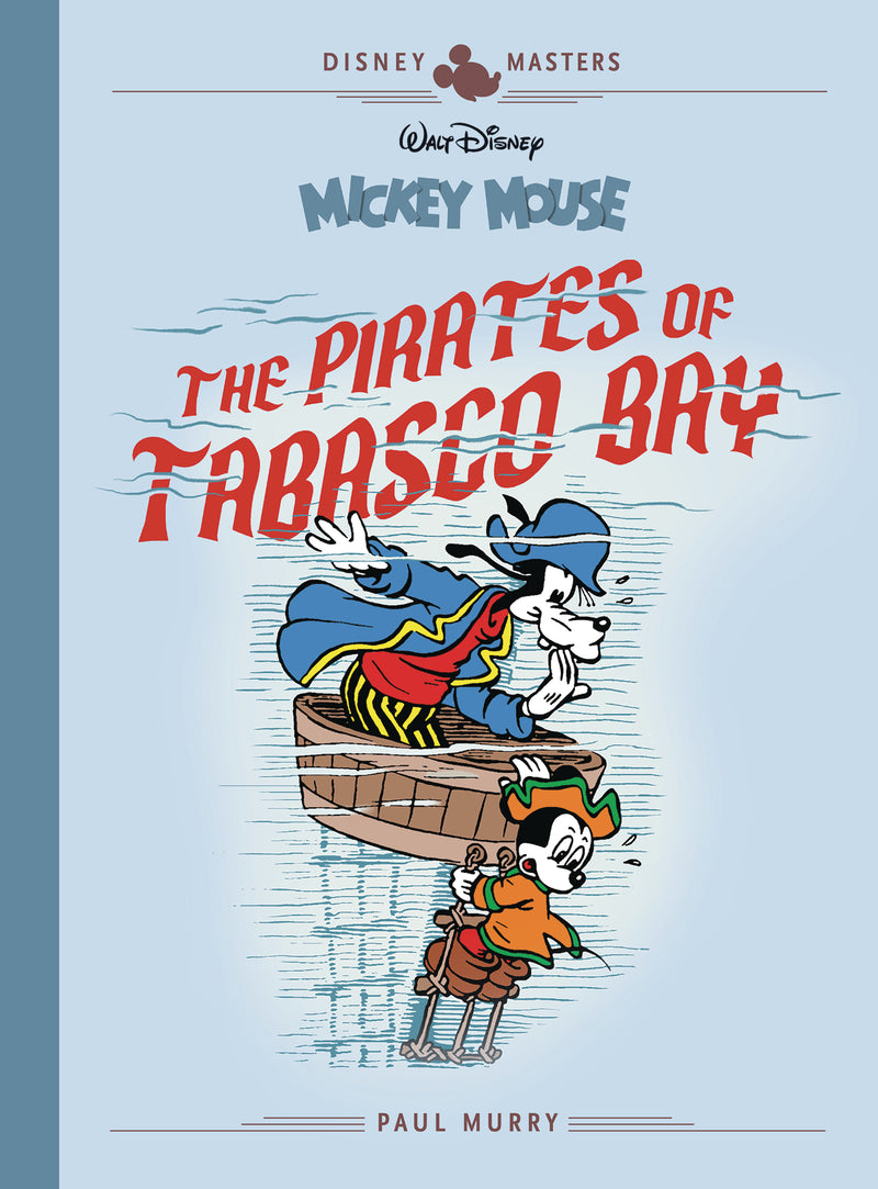 DISNEY MASTERS HC VOL 07 MURRY MOUSE PIRATES TABASCO BAY (C: