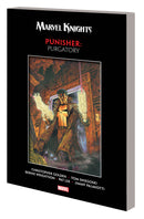 MARVEL KNIGHTS PUNISHER TP PURGATORY