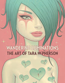 WANDERING LUMINATIONS HC ART OF TARA MCPHERSON (C: 0-1-2)