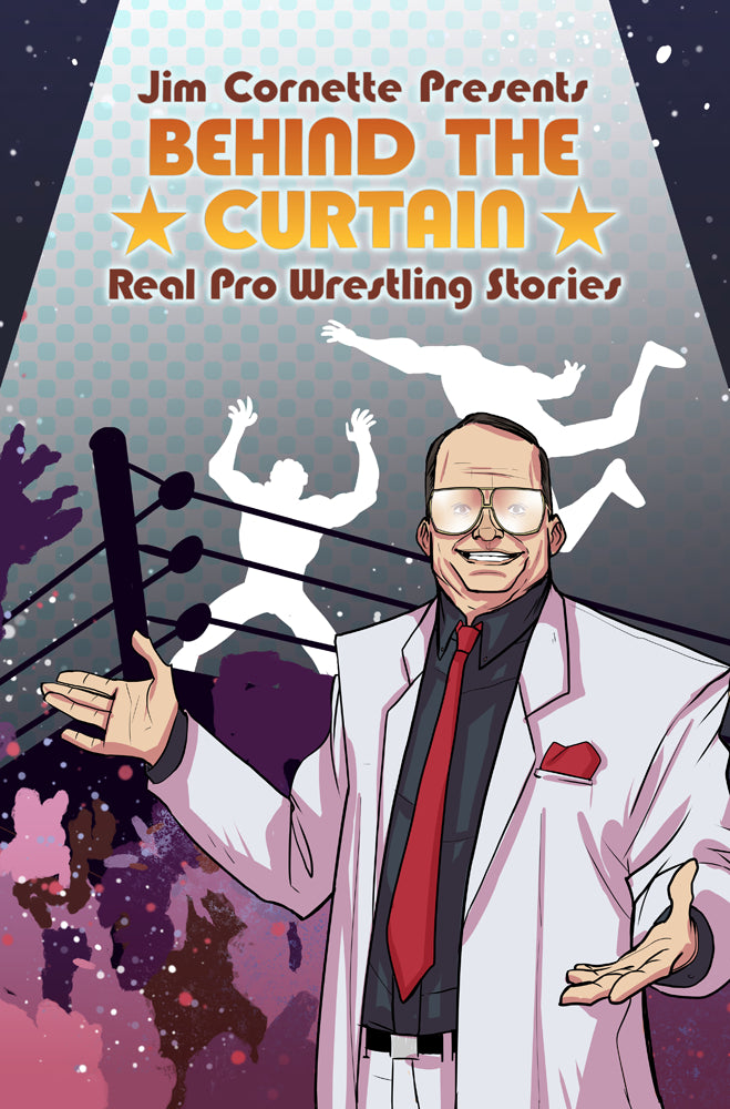 JIM CORNETTE PRESENTS BEHIND CURTAIN WRESTLING STORIES TP (C