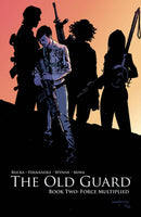 OLD GUARD TP BOOK 02 FORCE MULTIPLIED (MR)