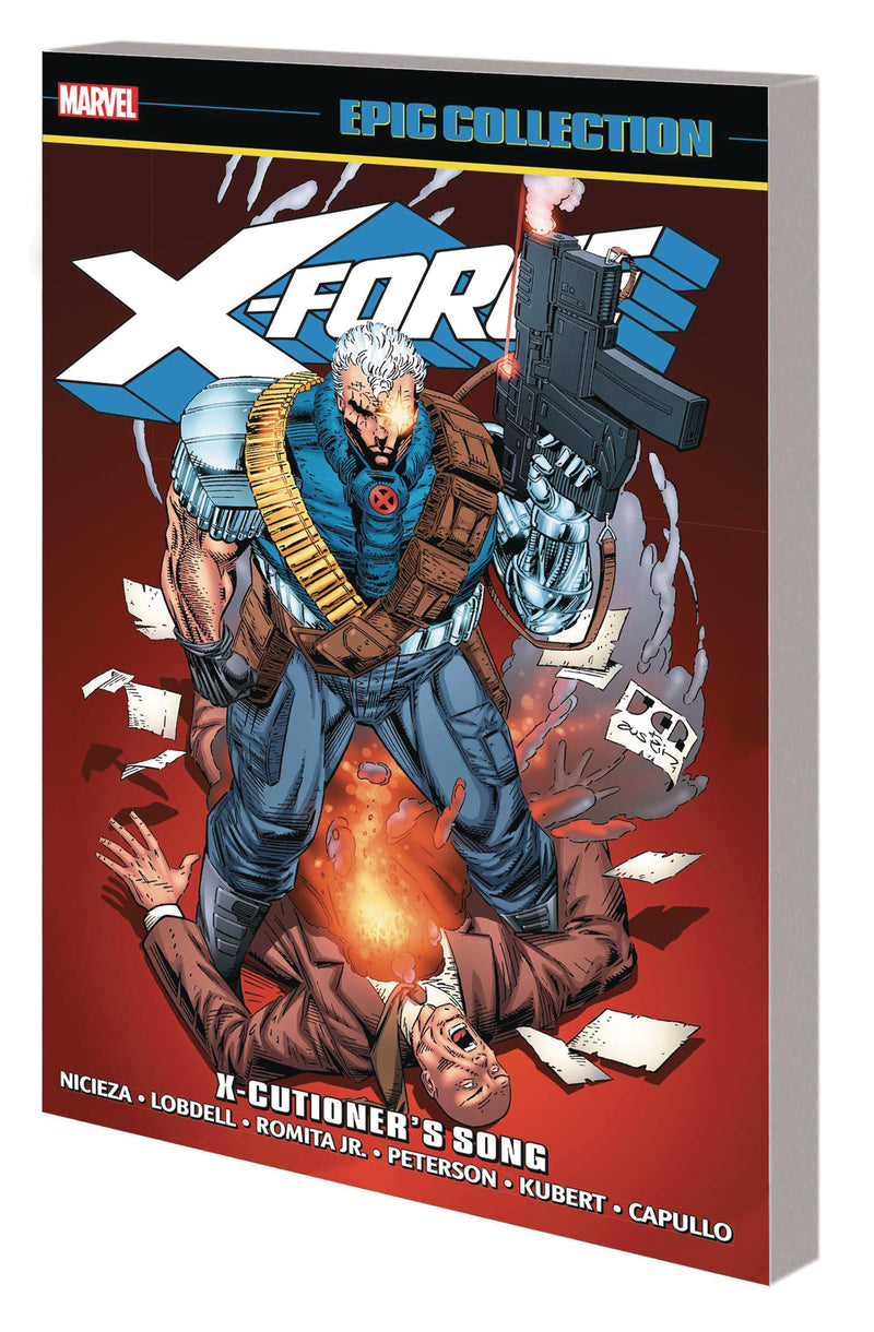 X-FORCE EPIC COLLECTION TP X-CUTIONERS SONG