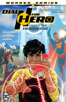 DIAL H FOR HERO TP VOL 01 ENTER THE HEROVERSE