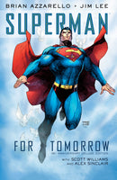 SUPERMAN FOR TOMORROW 15TH ANNIV DLX ED HC