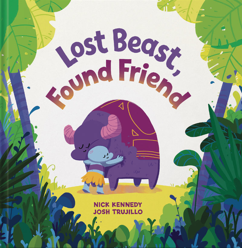 LOST BEAST FOUND FRIEND HC