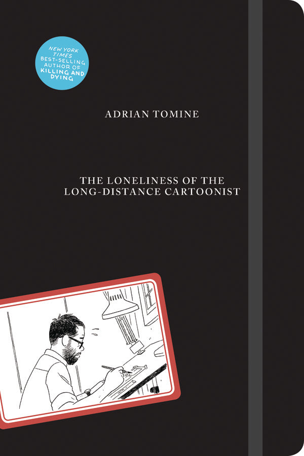 LONELINESS OF LONG-DISTANCE CARTOONIST HC TOMINE (MR) (C: 0-