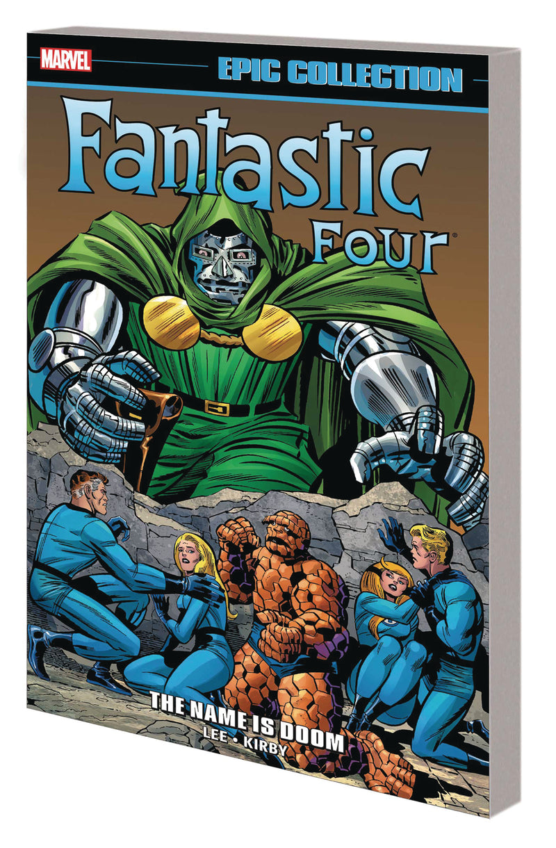 FANTASTIC FOUR EPIC COLLECTION TP NAME IS DOOM