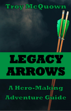 "Load image into Gallery viewer, ""Legacy Arrows"" A Hero-Making Adventure Guide (Digital Copy)"