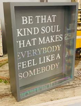 "Load image into Gallery viewer, ""Be The Kind Soul"" Sign - Juli & Boutique"