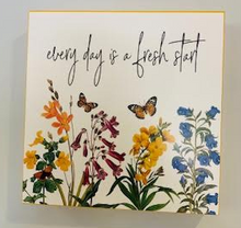 Load image into Gallery viewer, Every Day is A Fresh Start sign - Juli & Boutique