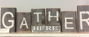 Gather Here Wooden Blocks - Juli & Boutique