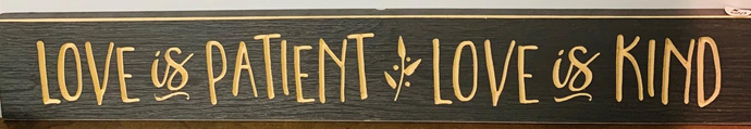 "Love is Patient Love is Kind - 3.5""x24"" carved wood sign - Juli & Boutique"