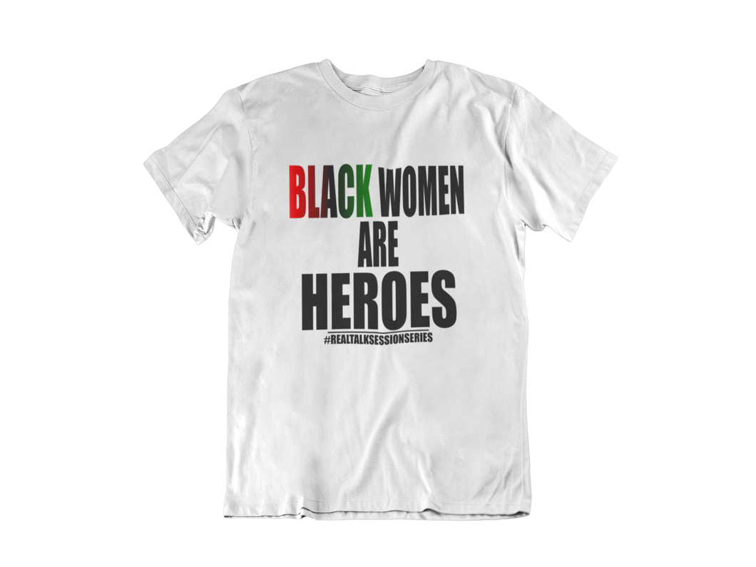Black Women Are Heroes