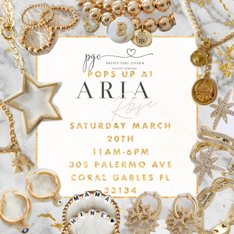 Invitation to Pop up at Aria Rose 305 palermo Ave coral Gables florida. Join Pretty Girl Charm and Aria Rose for a shopping event. Luxury jewelry pieces by Pretty Girl Charm paired with chic elegant clothes from Aria Rose boutique