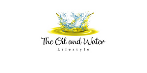 The Oil & Water Lifestyle