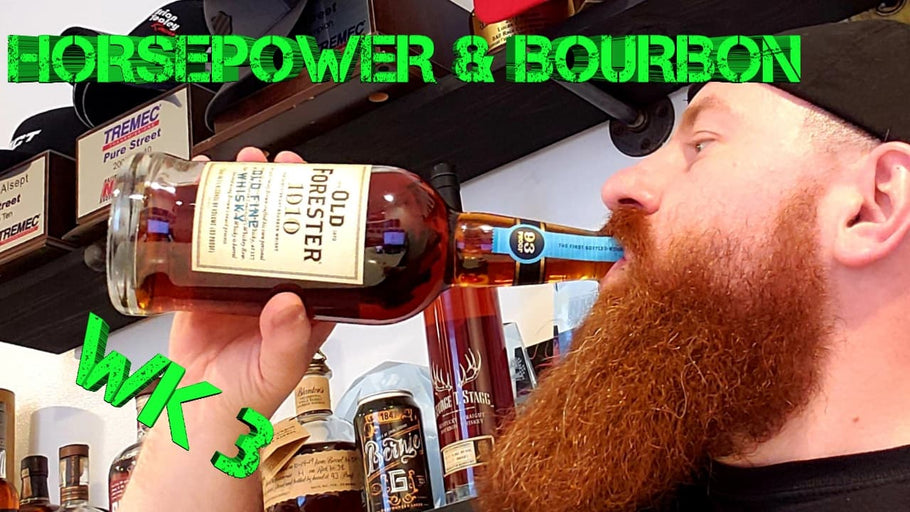 Horsepower and Bourbon Week 3: Old Forester 1910, Update on Customer Cars & More