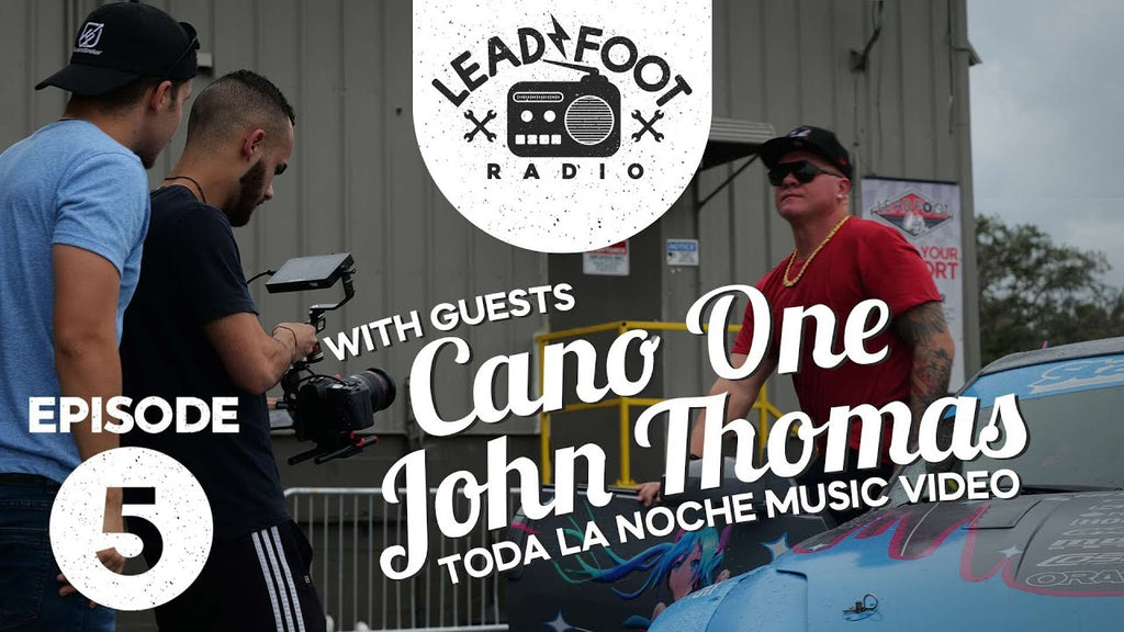 Lead Foot Radio Podcast 005 - Cano One